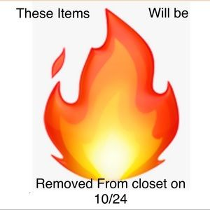 ITEMS WITH 🔥 WILL BE REMOVED FROM CLOSET 10/24.
